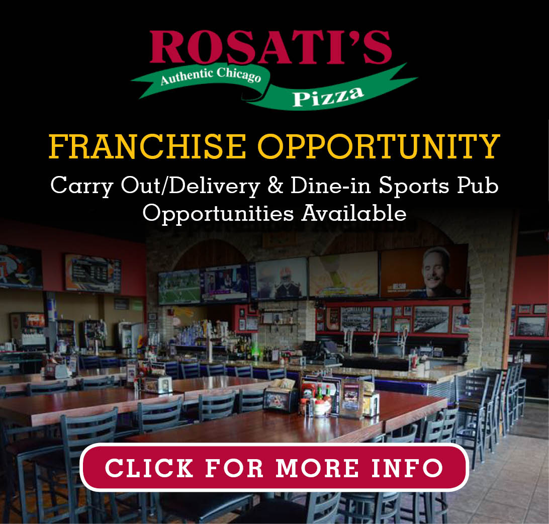 Fill up the form below to learn more about Rosati's Italian Restaurant Franchise Opportunities