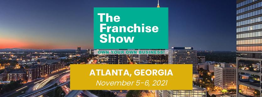 Atlanta Franchise Show November 2021