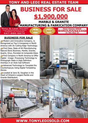 Awesome Marble & Granite Manufacturing Business for Sale in Vaughan